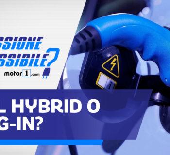 #30 EMISSIONE IMPOSSIBILE FULL HYBRID O PLUG-IN?
