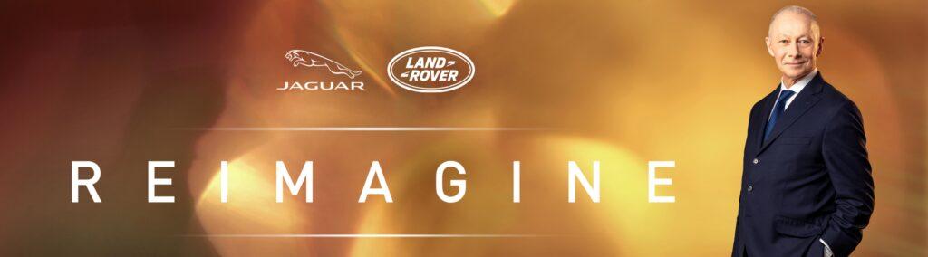 Reimagine  Jaguar Land Rover